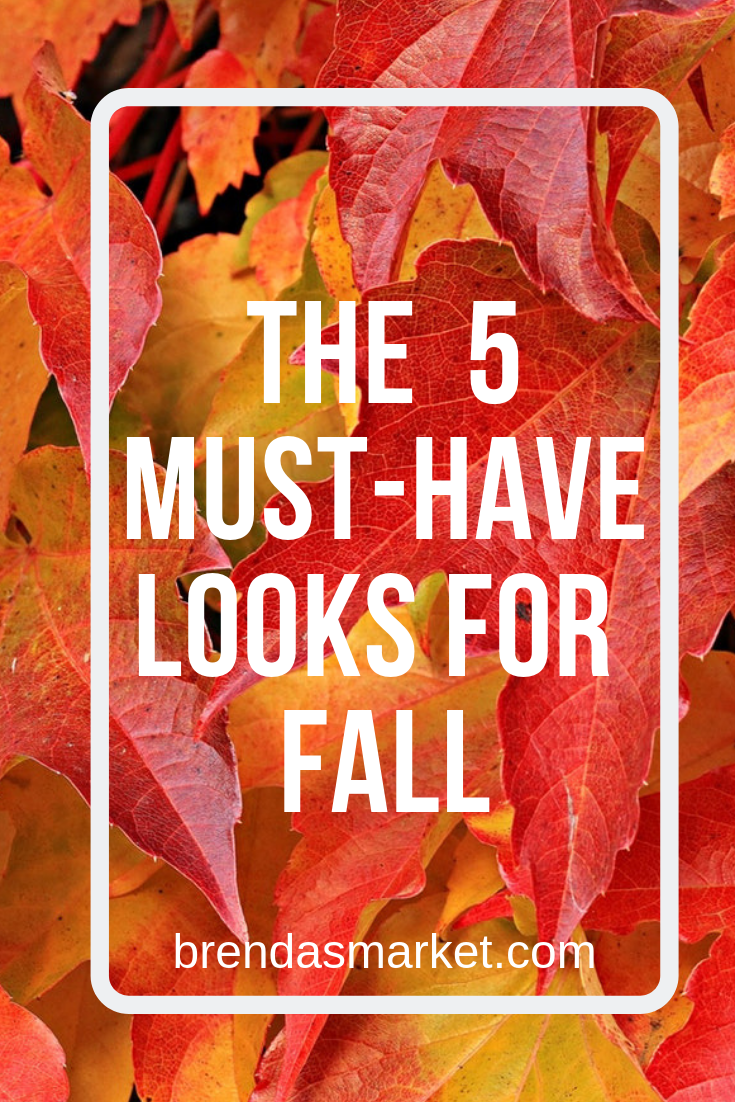 5 must-have looks for Fall
