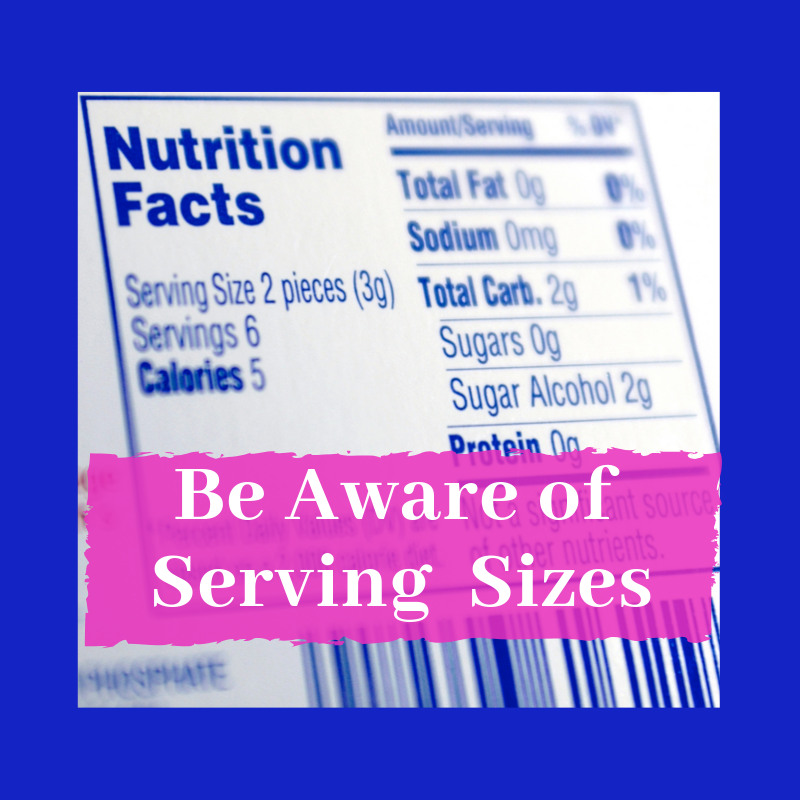 Nutritional label on blue background with pink overlay and wording be aware of serving sizes