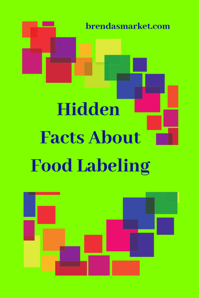 Hidden facts about food labeling written on green background between abstract colored blocks